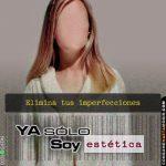 """Ya sólo soy Estética"""